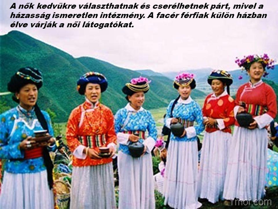 A nők kedvükre választhatnak és cserélhetnek párt, mivel a házasság ismeretlen intézmény.