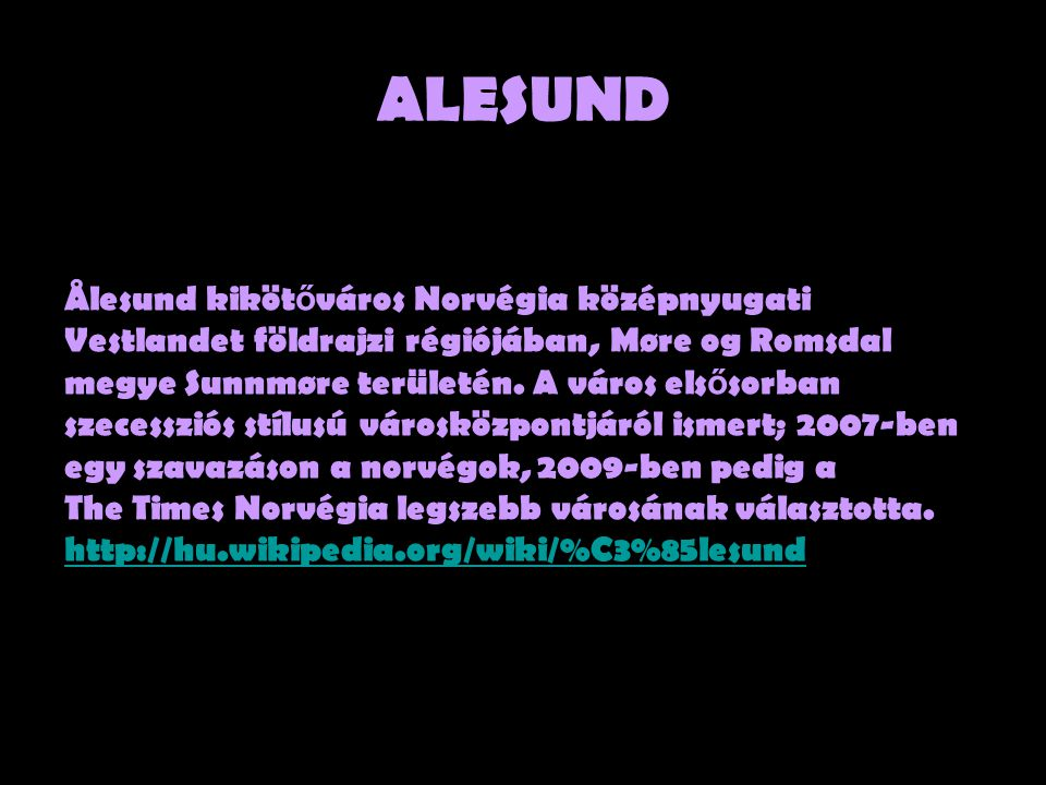 ALESUND Ålesund kikötőváros Norvégia középnyugati