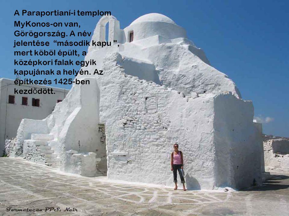 A Paraportianí-i templom MyKonos-on van, Görögország