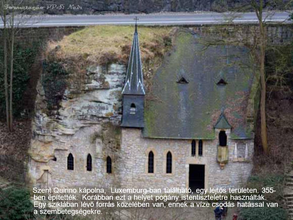 Szent Quirino kápolna, Luxemburg-ban található, egy lejtős területen