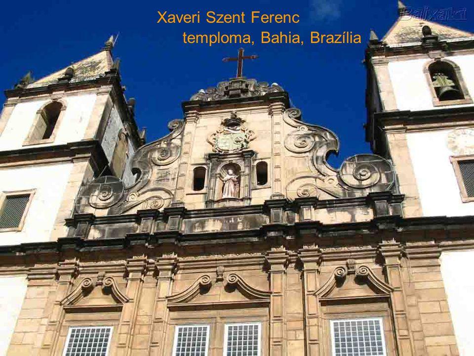 Xaveri Szent Ferenc temploma, Bahia, Brazília