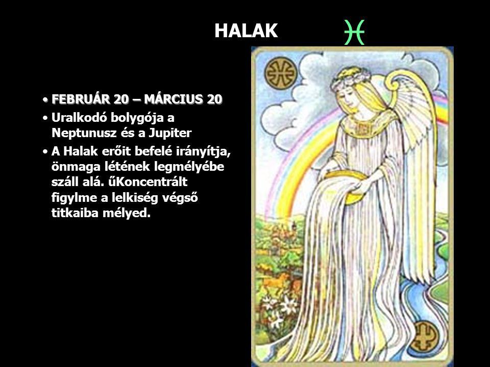  HALAK FEBRUÁR 20 – MÁRCIUS 20