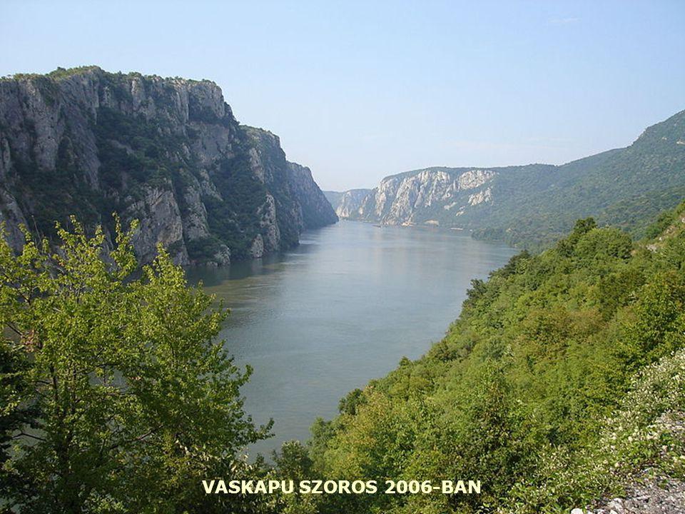 VASKAPU SZOROS 2006-BAN