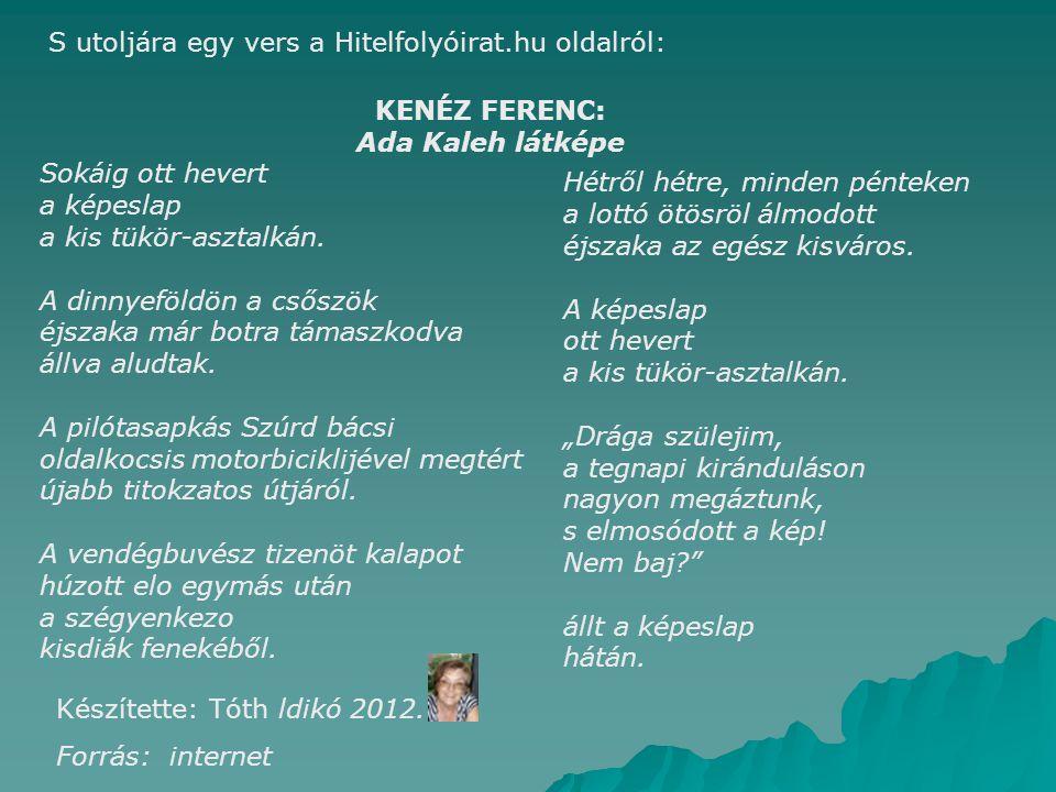 S utoljára egy vers a Hitelfolyóirat.hu oldalról: