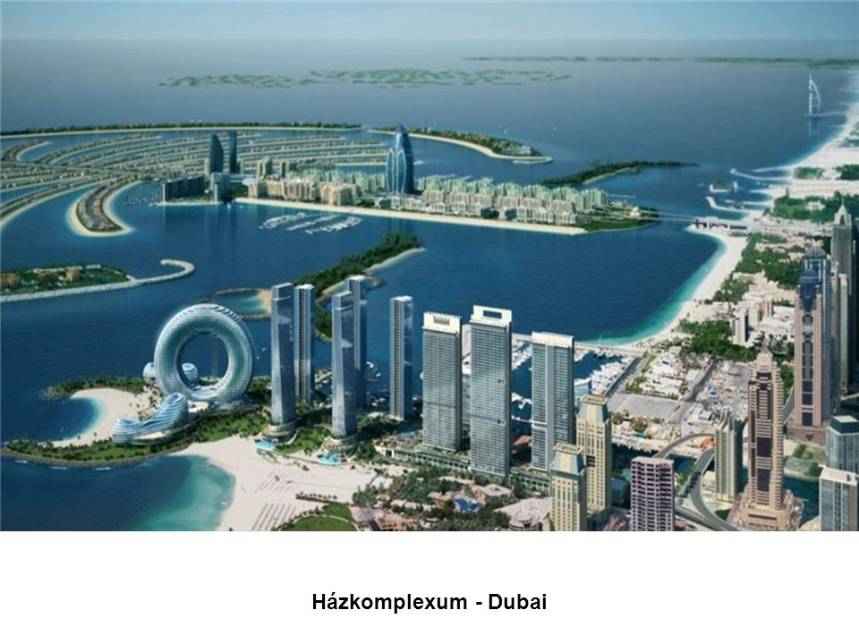 Házkomplexum - Dubai