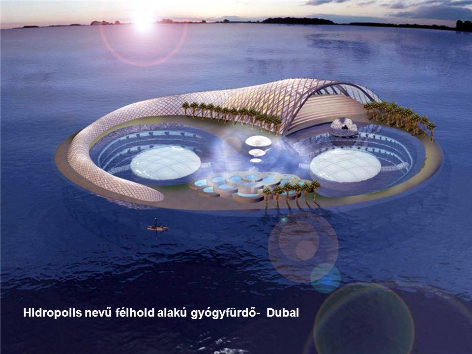 Hidropolis nevű félhold alakú gyógyfürdő- Dubai