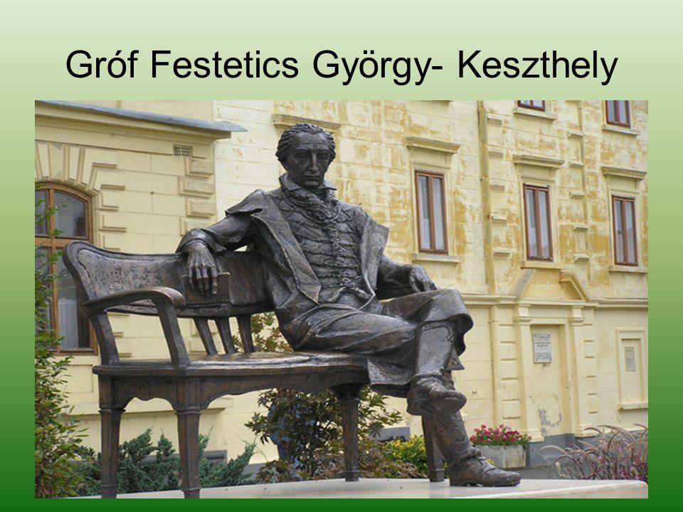 Gróf Festetics György- Keszthely
