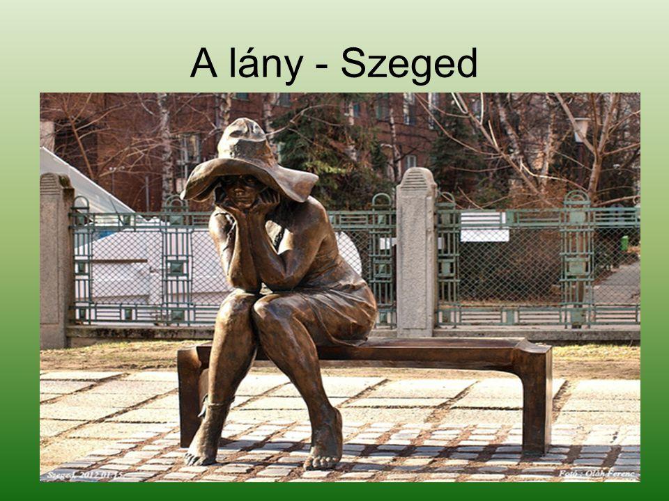 A lány - Szeged