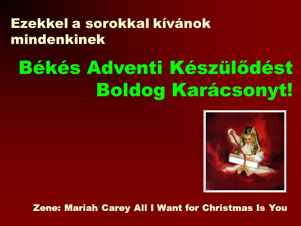 Zene: Mariah Carey All I Want for Christmas Is You