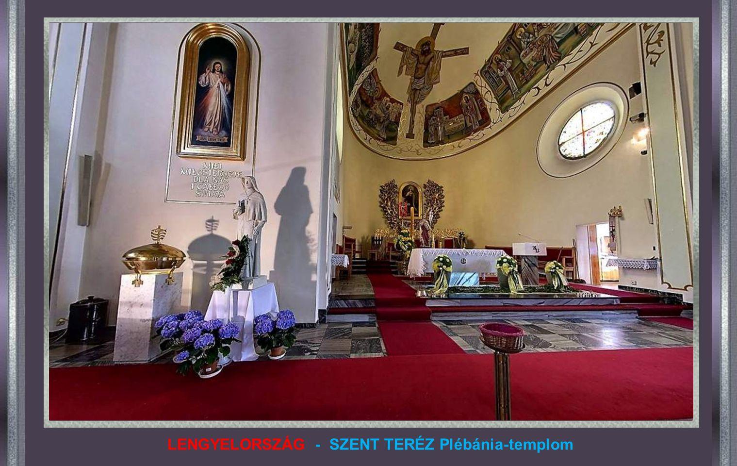 LENGYELORSZÁG - SZENT TERÉZ Plébánia-templom