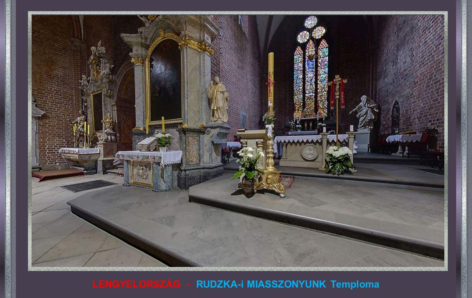 LENGYELORSZÁG - RUDZKA-i MIASSZONYUNK Temploma