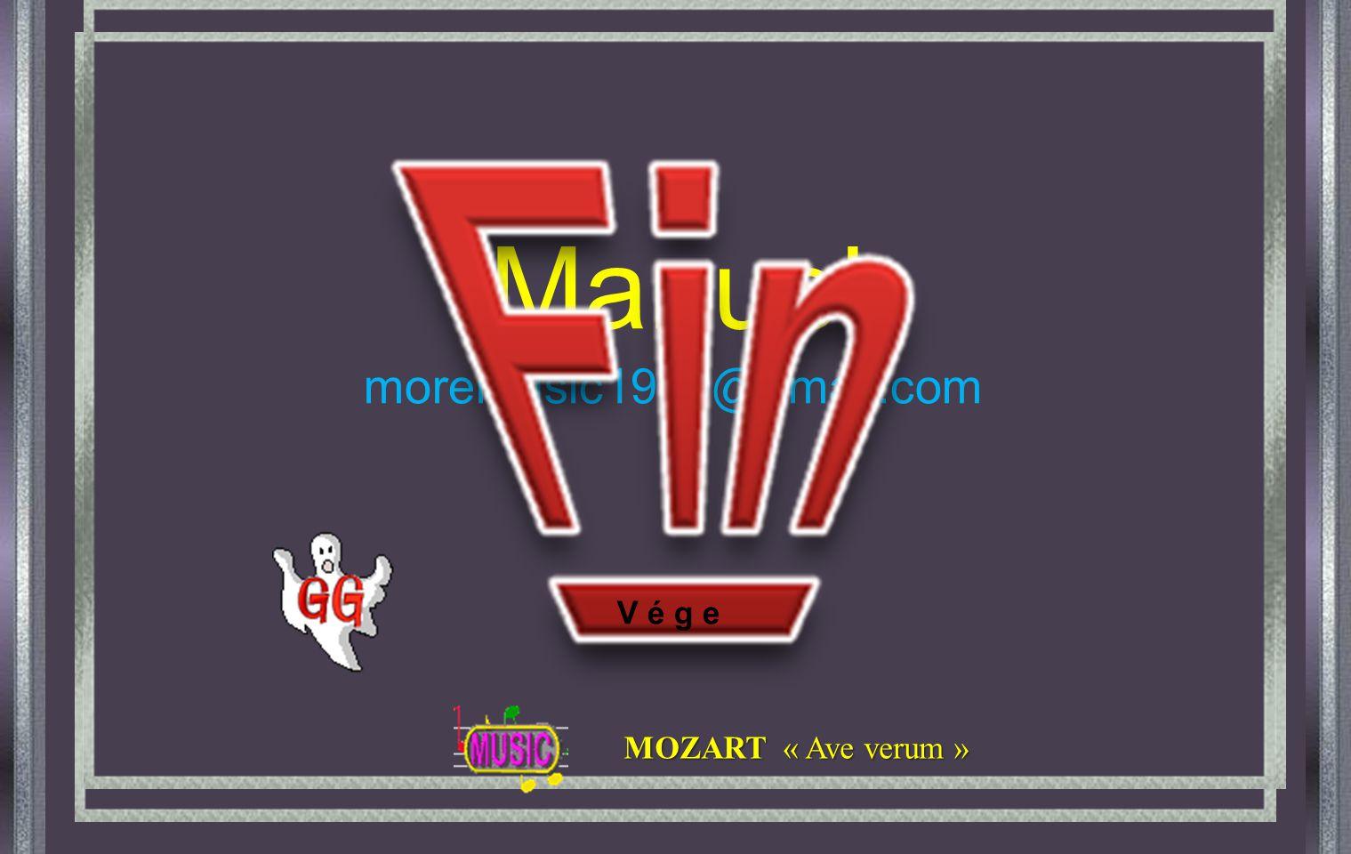 Manuel moremusic1939@gmail.com V é g e MOZART « Ave verum »