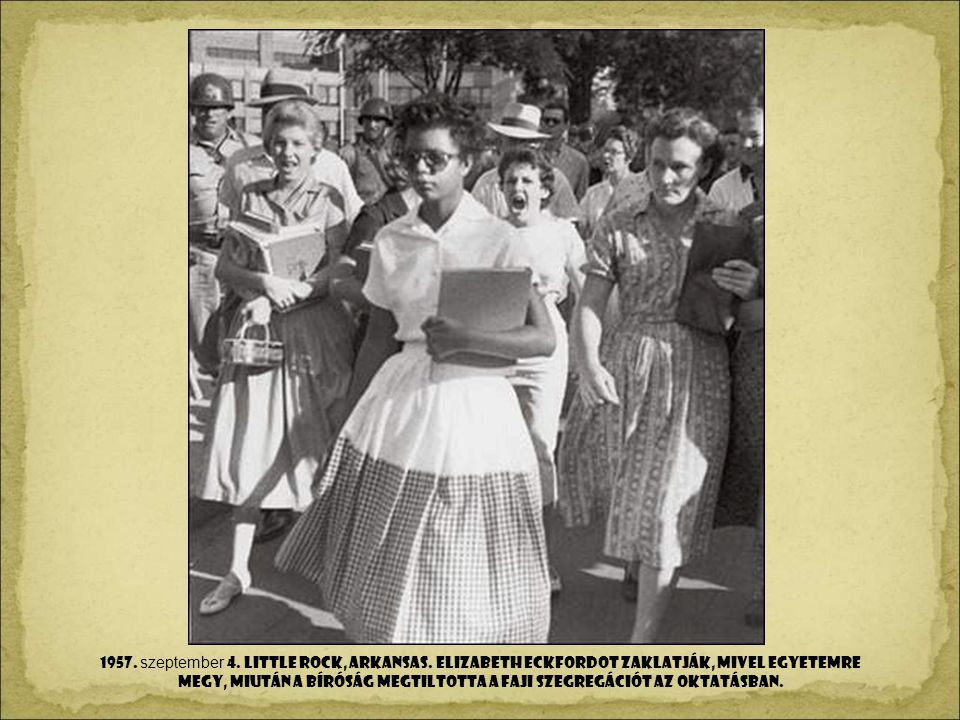 1957. szeptember 4. LITTLE Rock, Arkansas