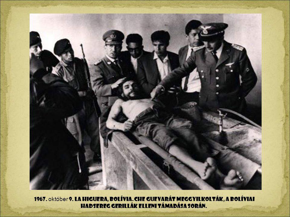 1967. október 9. La higuera, BOLíVIA