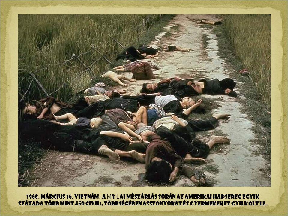 1968. március 16. Vietnám.