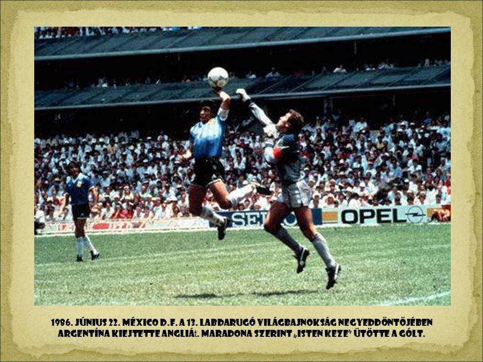 1986. Június 22. México D.F. A 13.