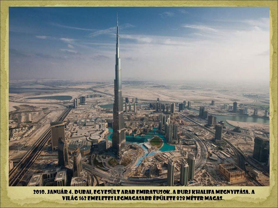 2010. január 4. DUBAI, Egyesült Arab EMIRATuSok
