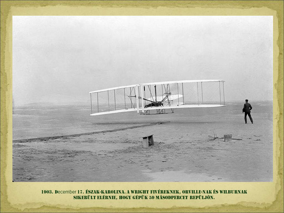 1903. December 17. Észak-KAROLINA