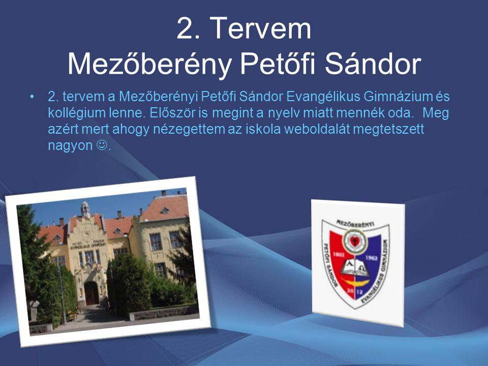 2. Tervem Mezőberény Petőfi Sándor