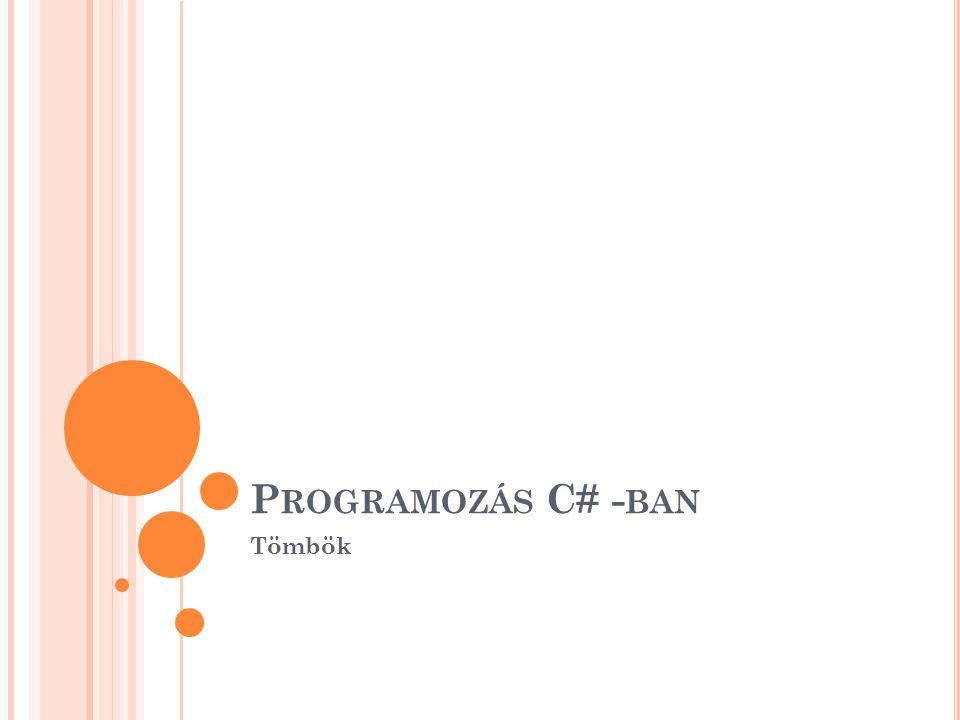 Programozás C# -ban Tömbök