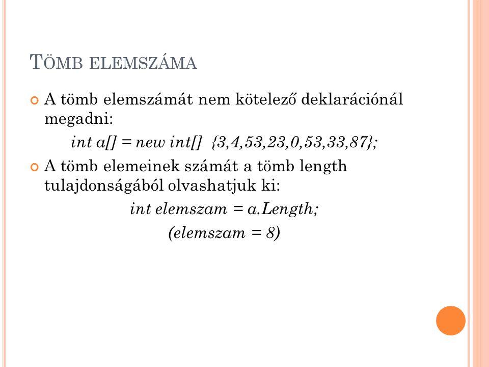 int elemszam = a.Length;