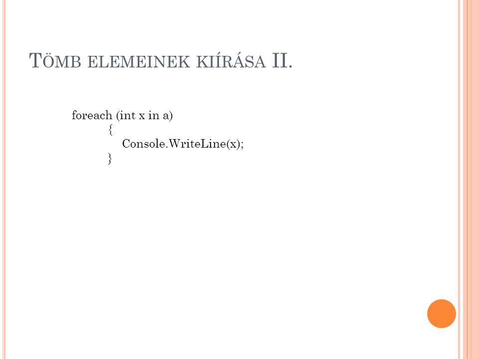 Tömb elemeinek kiírása II.