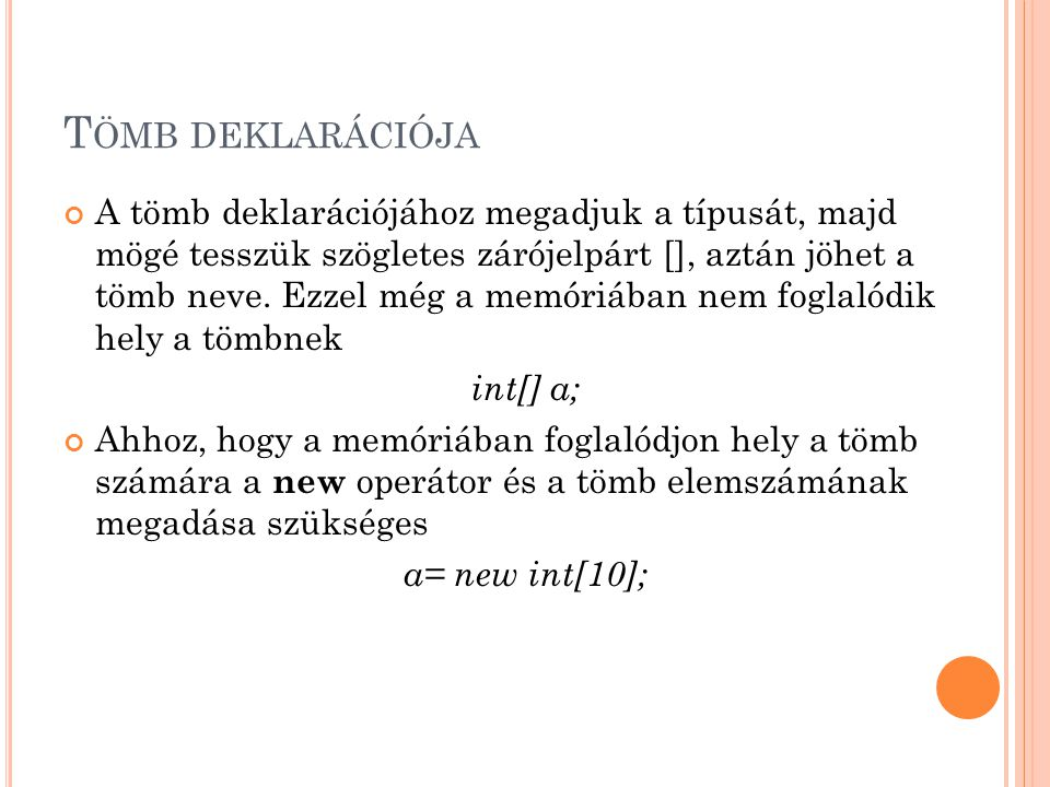 Tömb deklarációja