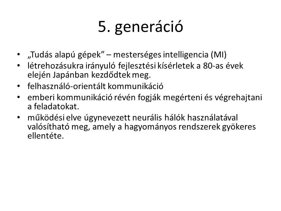 """5. generáció """"Tudás alapú gépek – mesterséges intelligencia (MI)"""