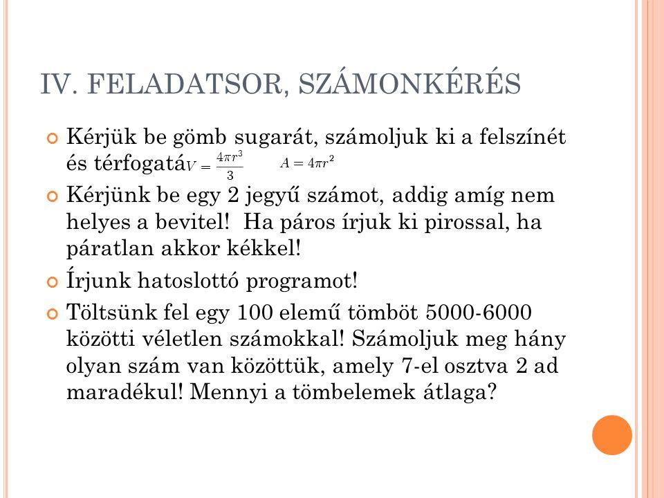 IV. FELADATSOR, SZÁMONKÉRÉS
