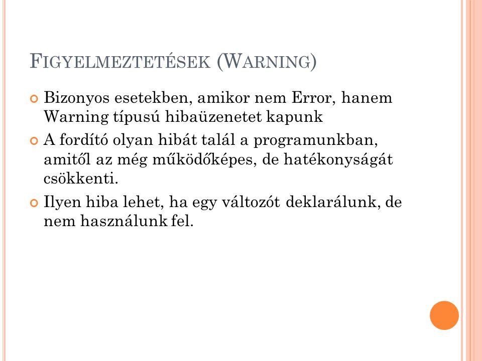 Figyelmeztetések (Warning)