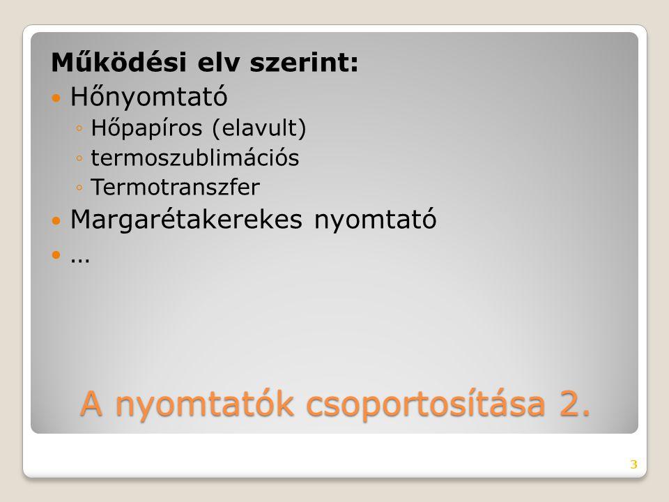 A nyomtatók csoportosítása 2.