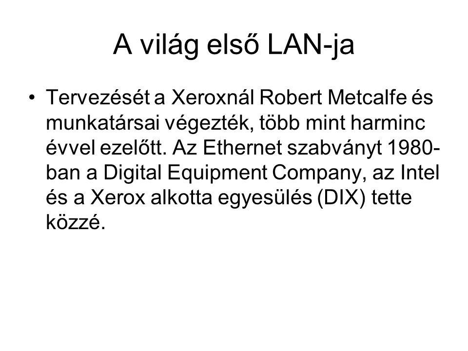 A világ első LAN-ja