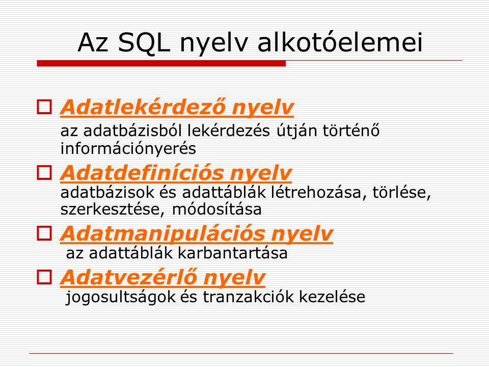 Az SQL nyelv alkotóelemei