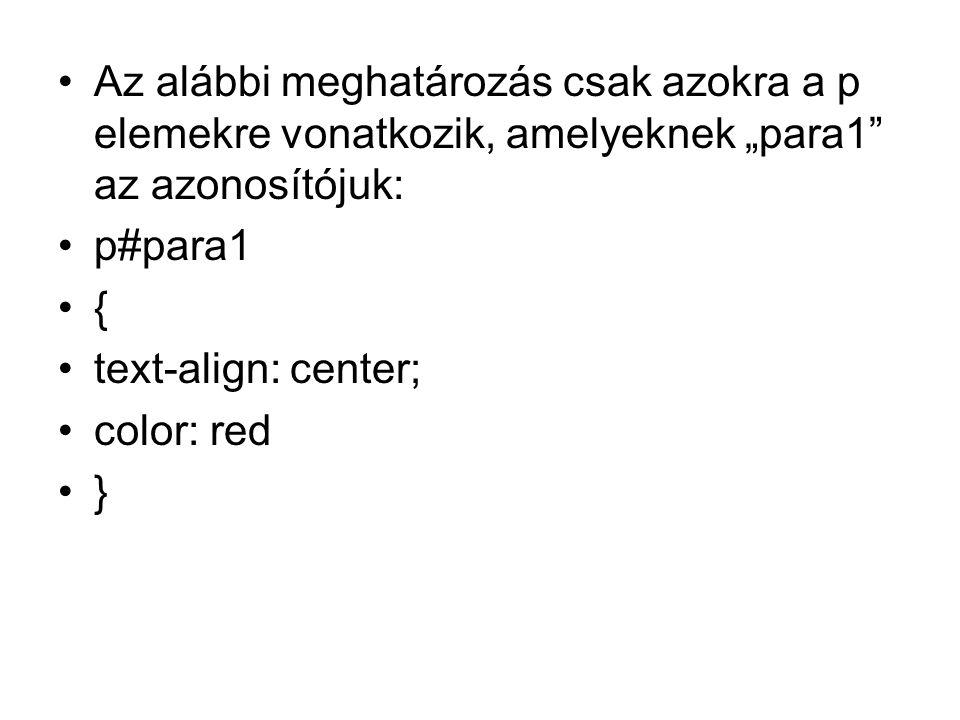 """Az alábbi meghatározás csak azokra a p elemekre vonatkozik, amelyeknek """"para1 az azonosítójuk:"""
