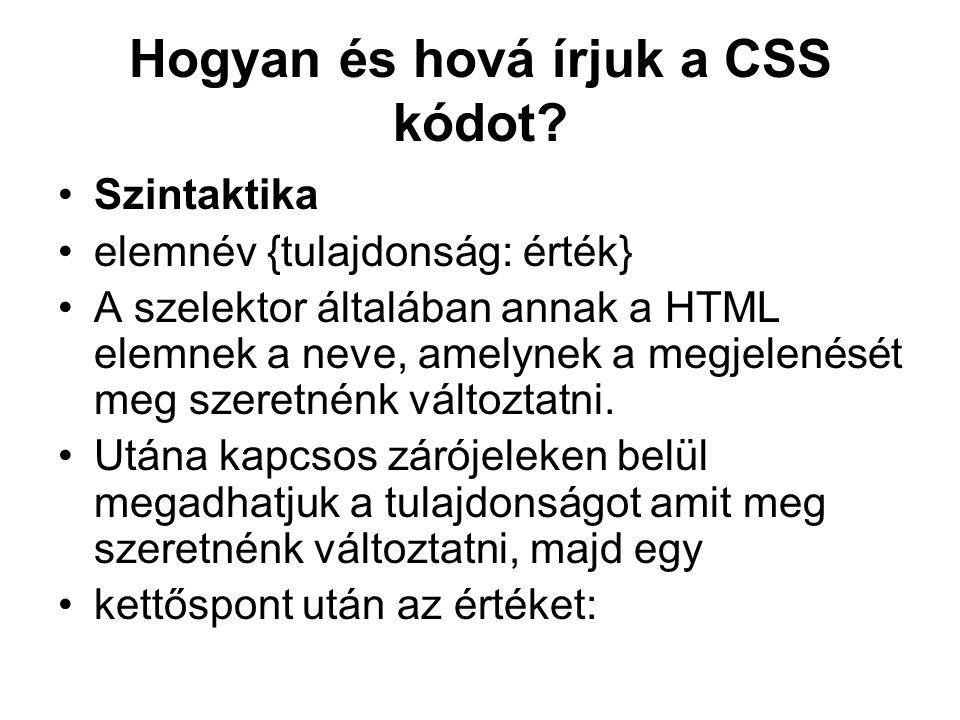 Hogyan és hová írjuk a CSS kódot