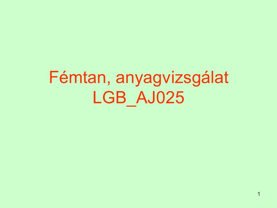 Fémtan, anyagvizsgálat LGB_AJ025