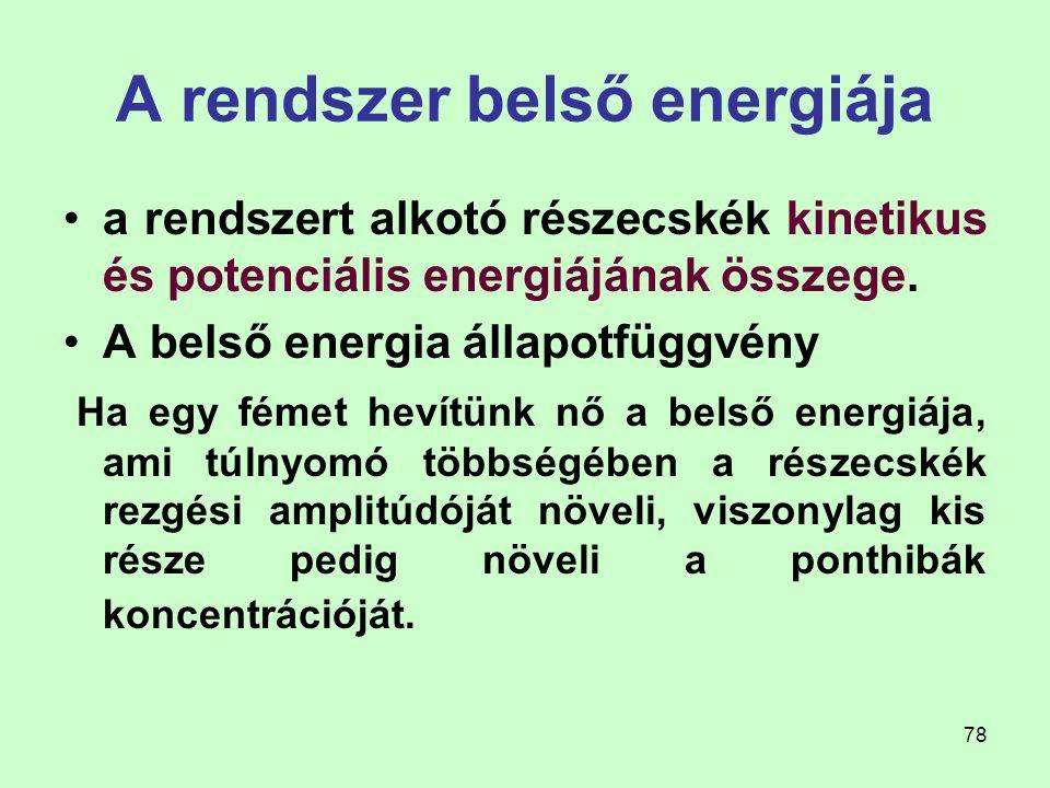 A rendszer belső energiája