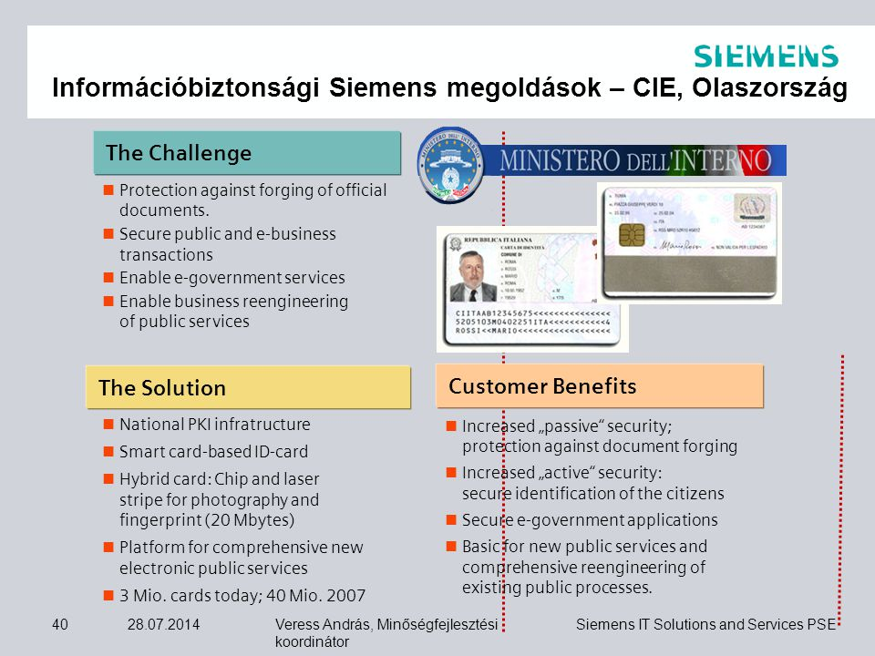 Információbiztonsági Siemens megoldások – CIE, Olaszország