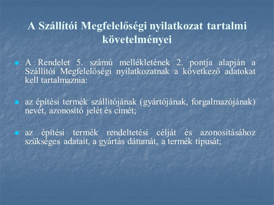 A Szállítói Megfelelőségi nyilatkozat tartalmi követelményei