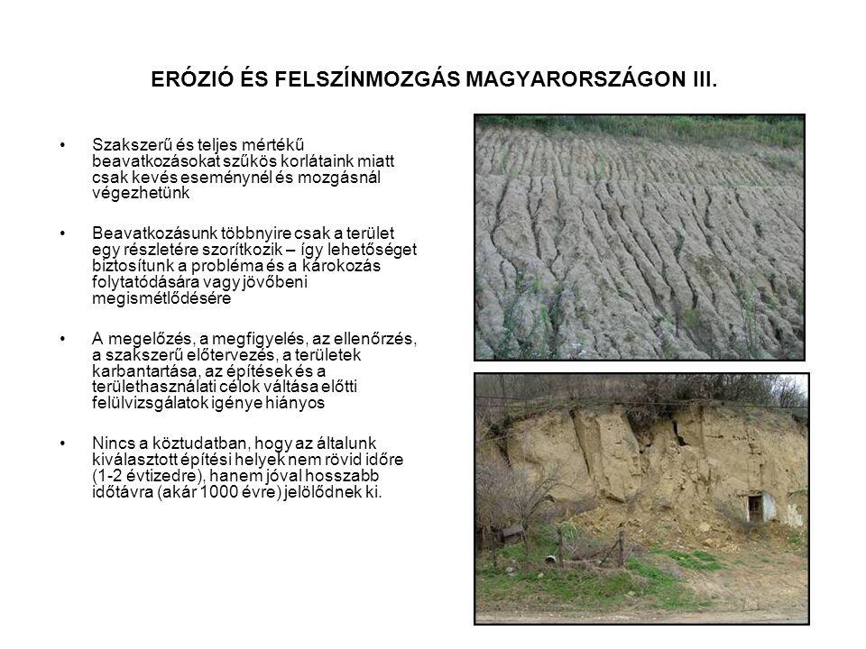 ERÓZIÓ ÉS FELSZÍNMOZGÁS MAGYARORSZÁGON III.