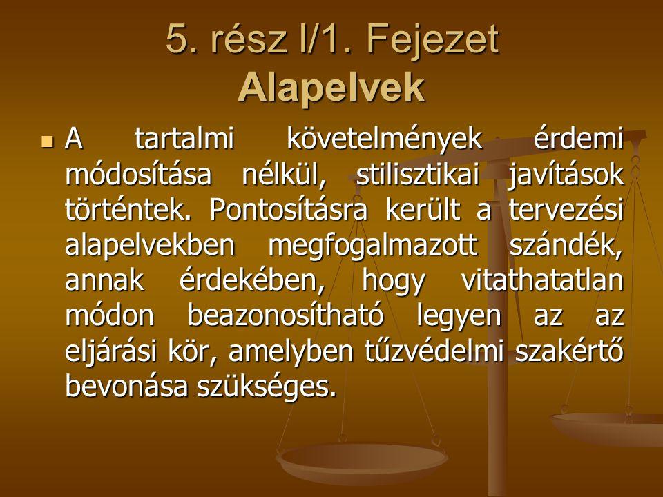 5. rész I/1. Fejezet Alapelvek