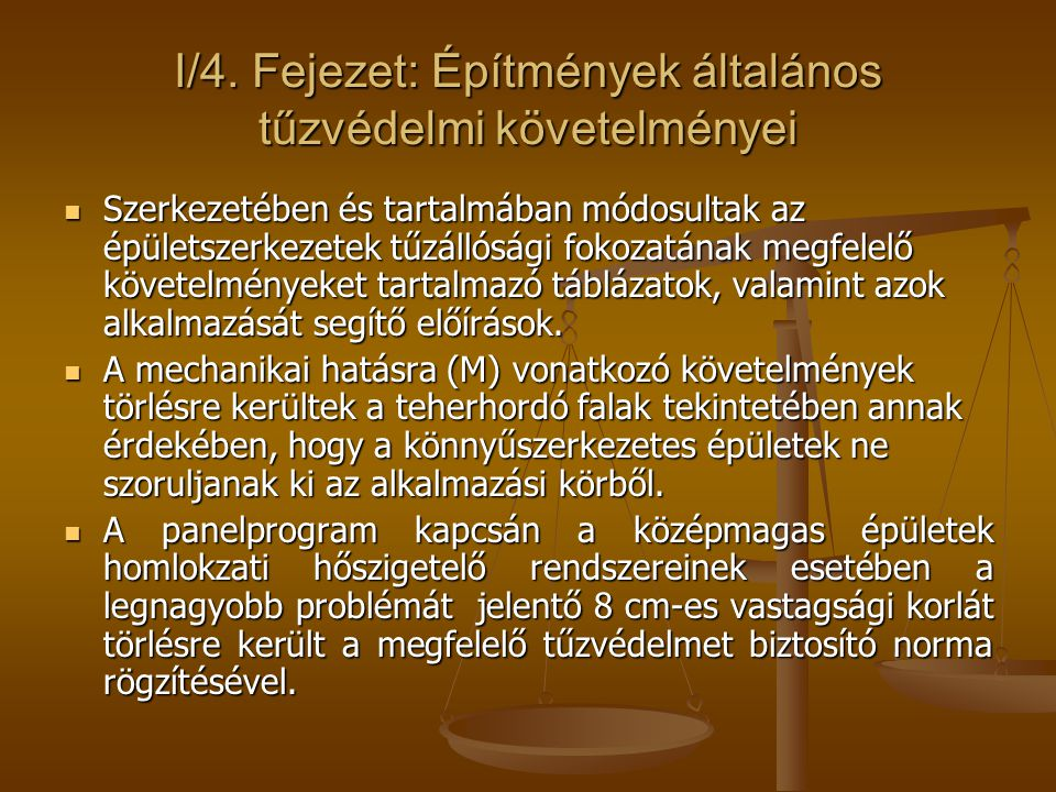 I/4. Fejezet: Építmények általános tűzvédelmi követelményei