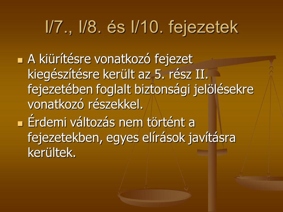 I/7., I/8. és I/10. fejezetek