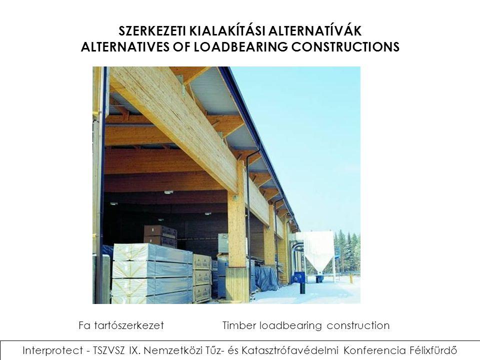 Fa tartószerkezet Timber loadbearing construction