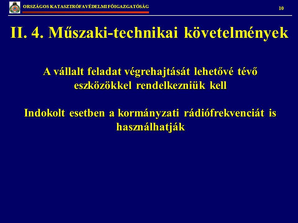 II. 4. Műszaki-technikai követelmények