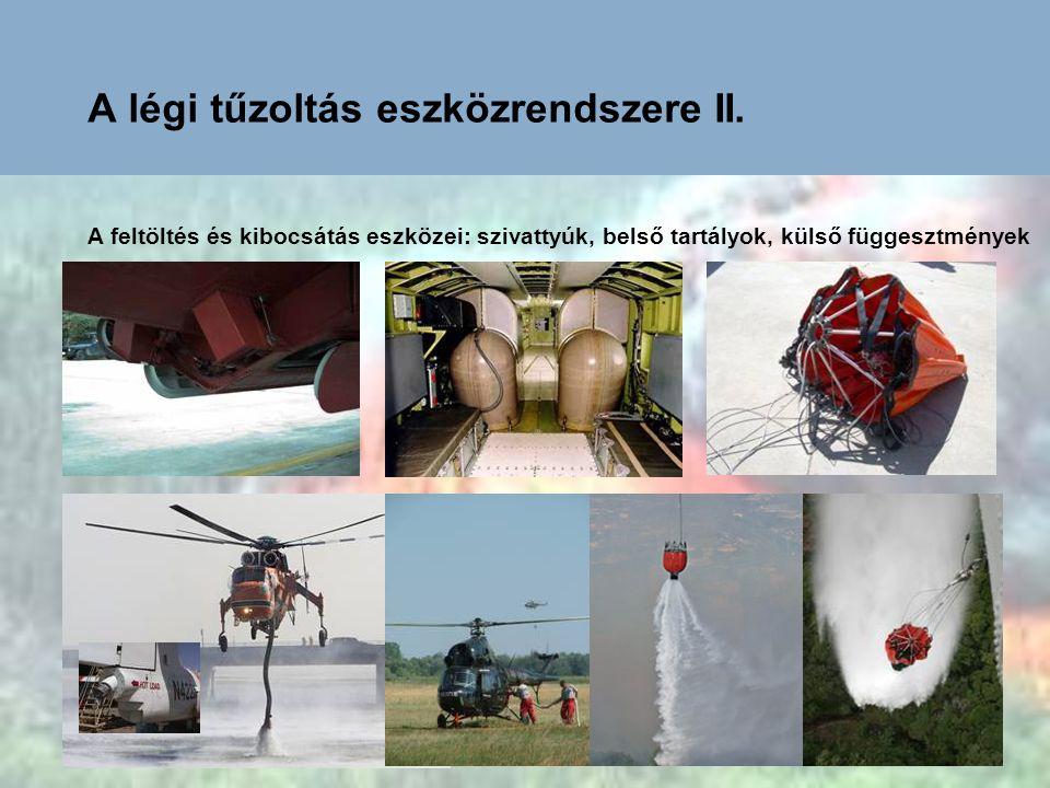 A légi tűzoltás eszközrendszere II.