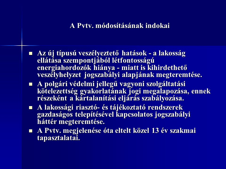 A Pvtv. módosításának indokai