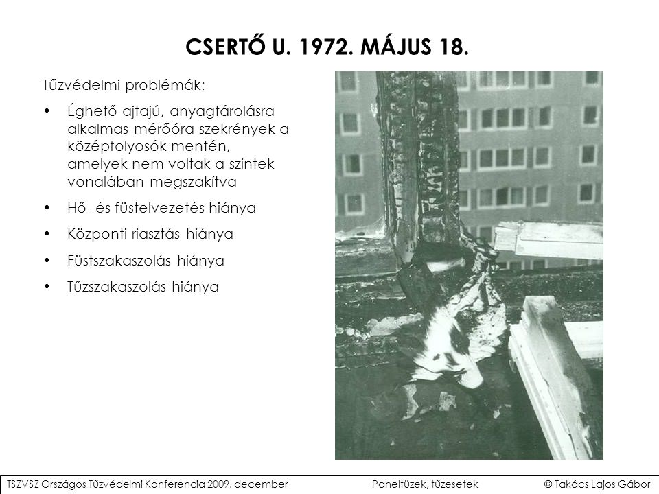 CSERTŐ U. 1972. MÁJUS 18. Tűzvédelmi problémák: