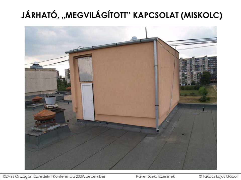 """JÁRHATÓ, """"MEGVILÁGÍTOTT KAPCSOLAT (MISKOLC)"""