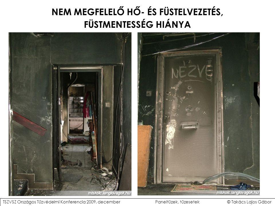 NEM MEGFELELŐ HŐ- ÉS FÜSTELVEZETÉS,